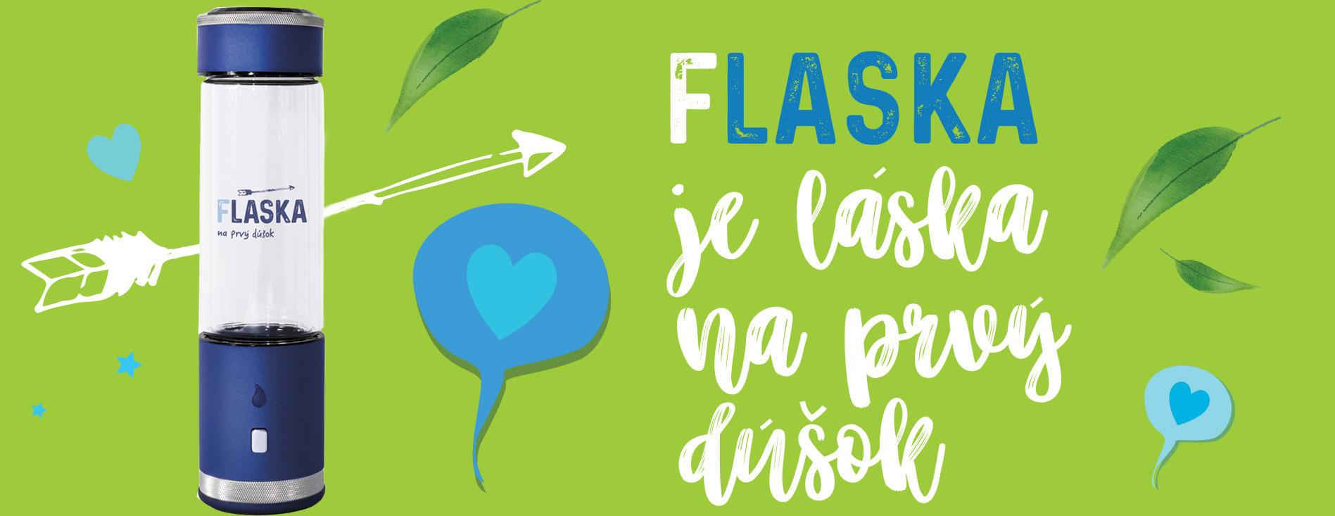FLASKA je láska na prvý dúšok
